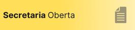 Secretaria Oberta