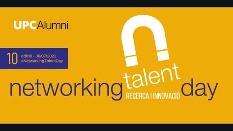 10a edició NTD - Networking Talent Day. Recerca i Innovació