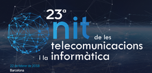 Inscriu-te a la 23a Nit de les Telecomunicacions i la Informàtica ! - 22 de febrer