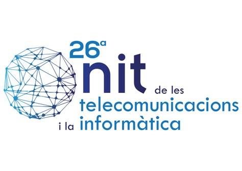 26a edició de La Nit de les Telecomunicacions i la Informàtica: convocatòria de Premis