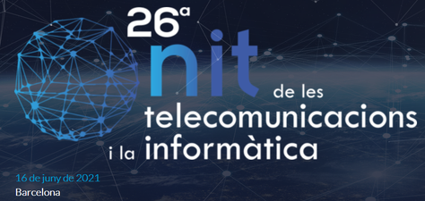 26a Nit de les Telecomunicacions i la Informàtica - 16 de juny