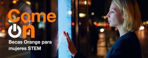 """Beques """"Come On"""" d'Orange per a dones STEM  - Termini 18 novembre (Lloc de desenvolupament Madrid)"""