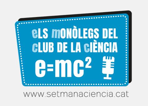 Concurs dels monòlegs del Club de la Ciència - 26 octubre