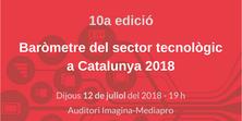 El 12 de juliol es presenta el Baròmetre del Sector Tecnològic a Catalunya 2018