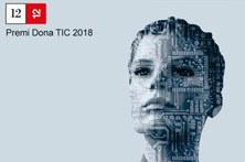 El Govern convoca els Premis Dona TIC 2018 per reconèixer el paper cabdal de les dones en l'àmbit tecnològic