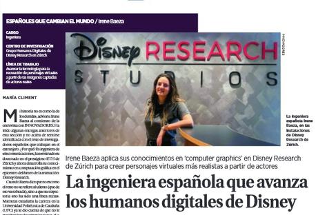 """Irene Baeza, alumni ETSETB, actualment treballadora a Disney Research Studios, escollida com un dels perfils """"Españoles que cambian el mundo"""" pel diari la Razón"""