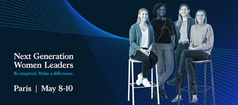 Next Generation Women Leaders event - Paris 8-10 May 2020