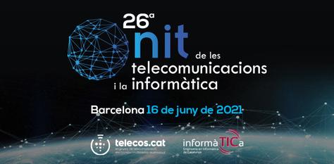 Oberta la convocatòria per als Premis de la Nit de les Telecomunicacions i la Informàtica - 9 de maig