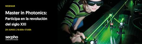 Webinar 'Master in Photonics: Participa en la revolución del s. XXI' - 29 junio