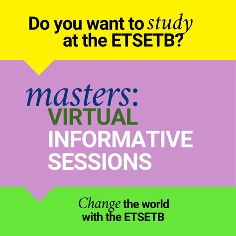 Registration here! ETSETB Master informative sessions: April 14 and May 20